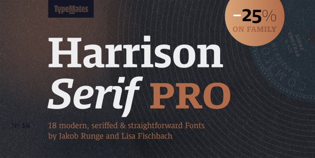 Harrison Serif Pro (TypeMates)