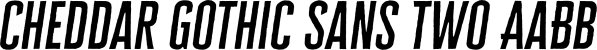 Cheddar Gothic Sans Two font family by Adam Ladd