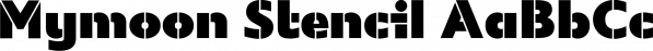 Mymoon Stencil font family by Tour de Force Font Foundry