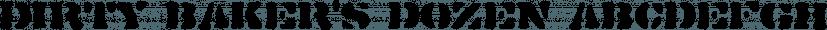 Dirty Baker's Dozen font family by Typodermic Fonts Inc.