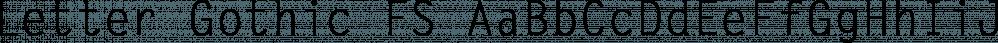 Letter Gothic FS font family by FontSite Inc.